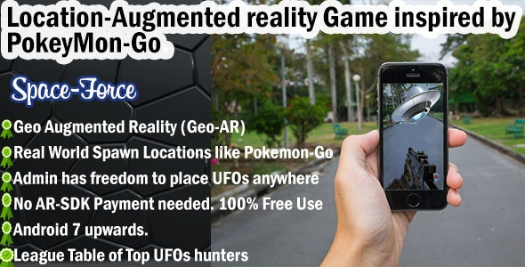 Location-based Augmented Reality Game - SpaceForce - CodeCanyon Item for Sale