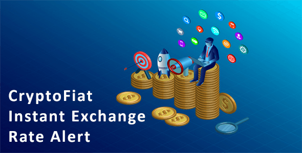 CryptoFiat Instant Exchange Rate Alert