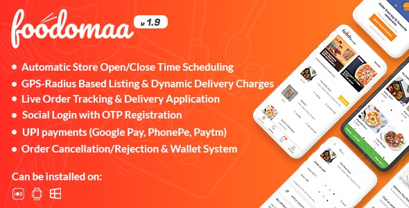 Foodomaa - Multi-restaurant Food Ordering, Restaurant Management and Delivery Application - CodeCanyon Item for Sale