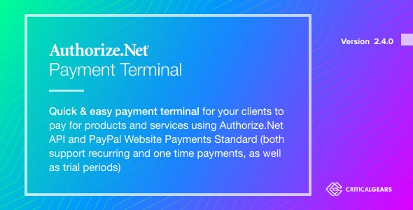 Authorize.net Payment Terminal - CodeCanyon Item for Sale