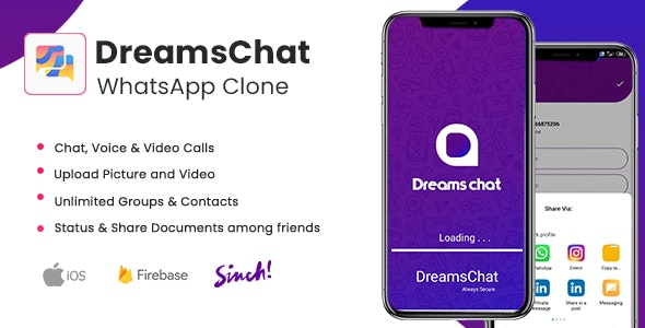 DreamsChat - WhatsApp Clone - Native Android App with Firebase Realtime Chat & Sinch for Call - CodeCanyon Item for Sale