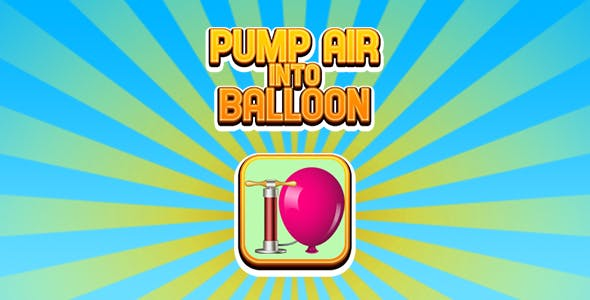 Pump Air into Balloon (CAPX and HTML5)