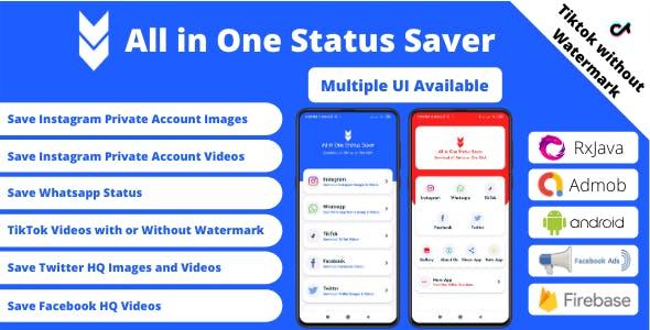 All in One Status Saver - Whatsapp, Facebook, Instagram, TikTok, Twitter + Admob & Facebook Ads