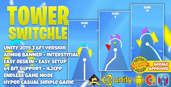TOWER SWITCHLE UNITY3D + ADMOB + HYPER CASUAL + LATEST API SUPPORT