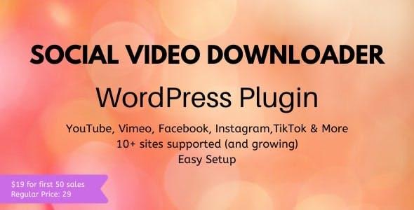 Social Video Downloader - WordPress Plugin
