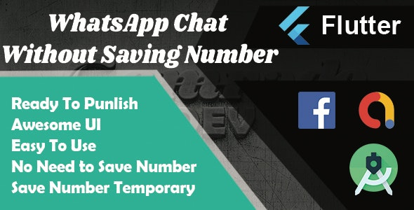 WhatsApp Chat Without Saving Number Flutter App - CodeCanyon Item for Sale