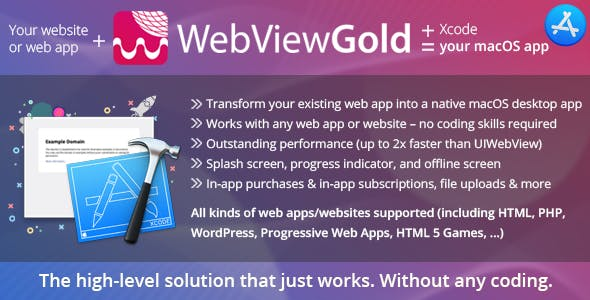 WebViewGold for macOS – WebView URL/HTML to macOS app – ready for Mac App Store & much more!