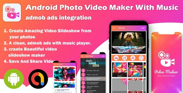 Android Photo Video Maker With Music : Slideshow Maker - CodeCanyon Item for Sale