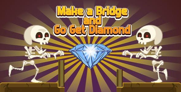 Make a Bridge and Go Get Diamond (CAPX and HTML5)