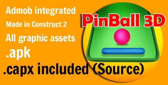 Pin ball 3D with admob Integrated Construct 2 (source file included)