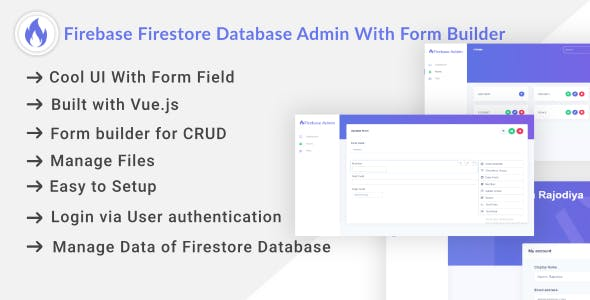 Firebase Firestore Database Admin With Form Builder - Vue.js