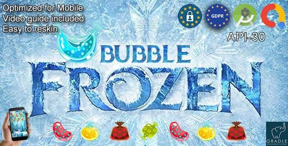 Bubble Frozen (Admob + GDPR + Android Studio) - CodeCanyon Item for Sale