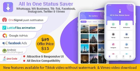 All In One Status Saver - Whatsapp, Whatsapp Business, Facebook, Instagram, TikTok, Twitter, Vimeo - CodeCanyon Item for Sale