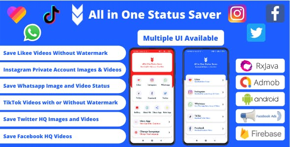 All in One Status Saver - Likee, Whatsapp, FB, Instagram, TikTok, Twitter + Admob & Facebook Ads