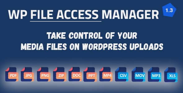 WP File Access Manager - Easy Way to Restrict WordPress Uploads - CodeCanyon Item for Sale