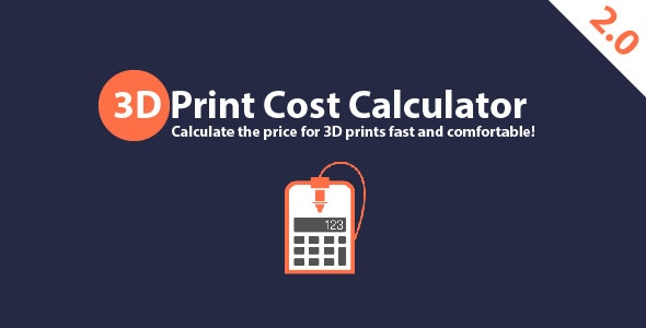 3D Print Cost Calculator 2.0 for Windows - CodeCanyon Item for Sale