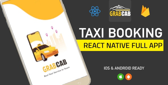 GrabCab React Native Full Taxi App - CodeCanyon Item for Sale