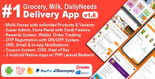 Grocery, Milk, DailyNeeds, Store Delivery Mobile App with Admin Panel | Multi-Store with 3 Apps - CodeCanyon Item for Sale