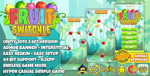 FRUIT SWITCHLE UNITY3D + ADMOB + LATEST API SUPPORT + EASY RESKIN