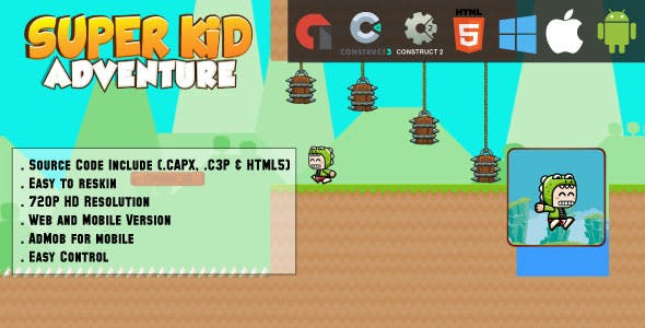 Super Kid Adventure - HTML5 Game - Web & Mobile + AdMob (CAPX, C3p and HTML5)