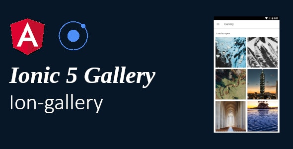 Ionic 5 / Angular gallery for Android & IOS - CodeCanyon Item for Sale
