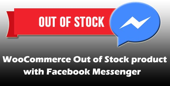 WooCommerce Out of Stock product with Facebook Messenger