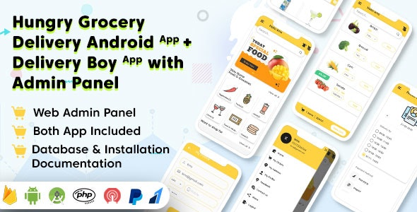 Hungry Grocery Delivery Android App and Delivery Boy App with Interactive Admin Panel - CodeCanyon Item for Sale
