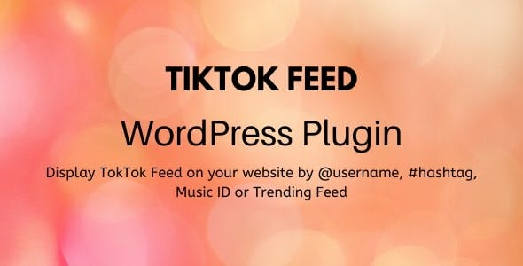 TikTok Feed - WordPress Plugin