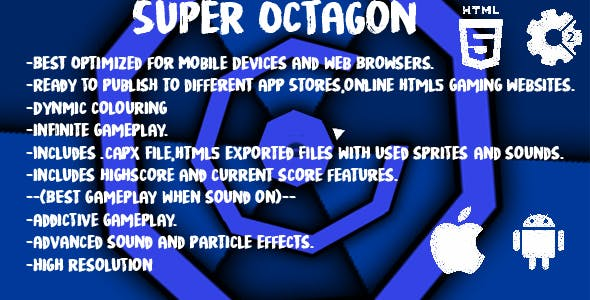 Super Octagon |Infinite| -Construct 2 (capx+html5)