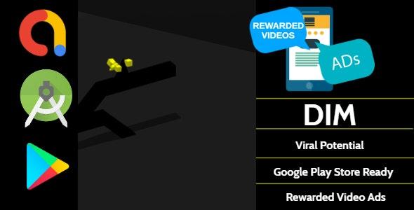 Dim - Android Studio - AdMob Ads Reward Video - CodeCanyon Item for Sale