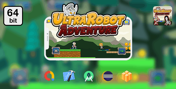UltraRobot Adventure 64 bit - Android IOS With Admob