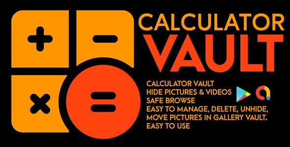 Secret Calculator Vault - Hide Photo & Lock Videos | Android Code | Admob Ads