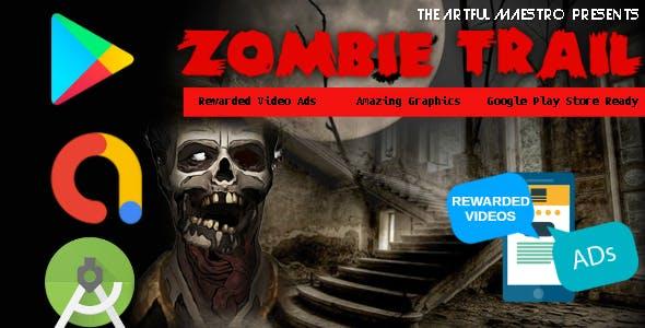 Zombie Trail - Android Studio - AdMob Ads Reward Video