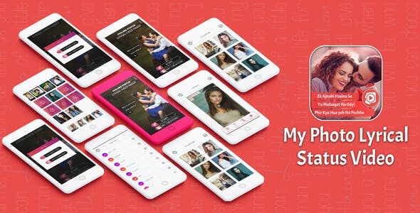 My Photo Lyrical Video Status Maker - Android App + Startapp + Facebook Integration