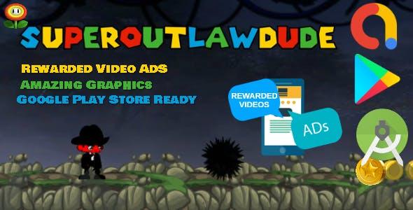 Super Outlaw Dude - Android Studio - BuildBox -  AdMob Ads Reward Video