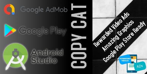 Copy Cat – Android Studio – BuildBox – AdMob Ads Reward Video