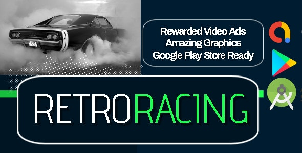 Retro Racing - Android Studio - AdMob Ads Reward Video - CodeCanyon Item for Sale