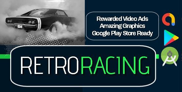 Retro Racing - Android Studio - AdMob Ads Reward Video