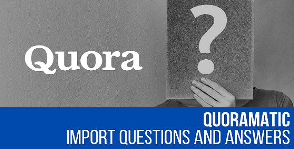 Quoramatic - Questions and Answers Post Generator Plugin for WordPress - CodeCanyon Item for Sale