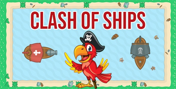 Clash of Ships - CodeCanyon Item for Sale