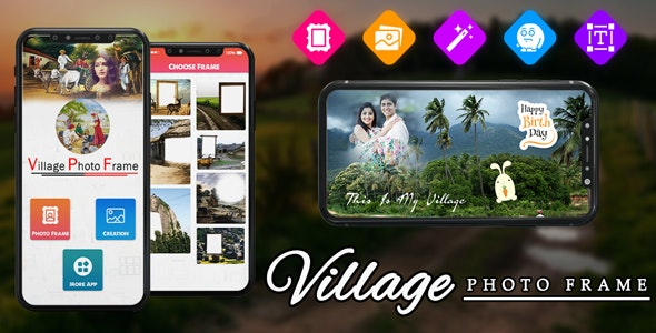 Village Photo Frame : Free Photo Editor - Android App + Admob + Facebook Integration - CodeCanyon Item for Sale