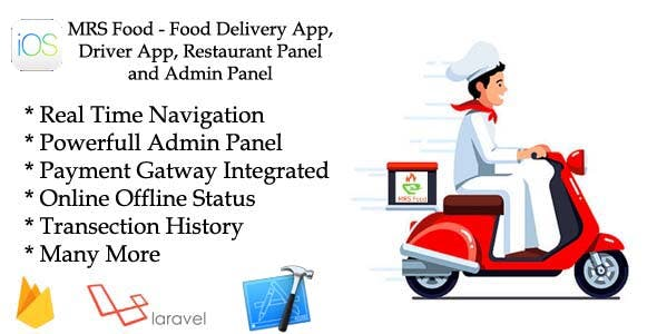 MRS Food - Food Delivery App, Driver App, Restaurant Panel and Admin Panel for IOS