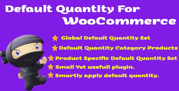 Default Product Quantity for WooCommerce