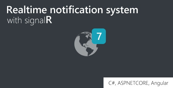 Realtime notification system with signalR, .NETCore, Angular - CodeCanyon Item for Sale