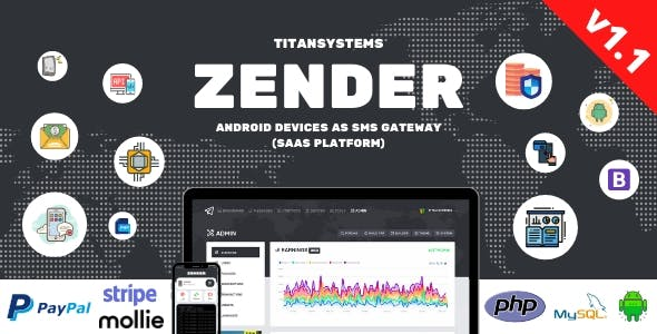 Zender - Android Mobile Devices as SMS Gateway (SaaS Platform)