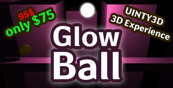 Glow Ball - Complete Unity3D game (for PC)