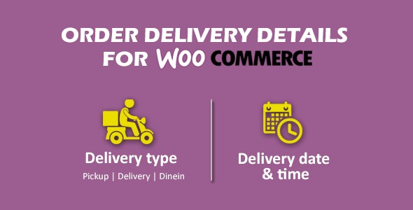 Order delivery details for WooCommerce - CodeCanyon Item for Sale