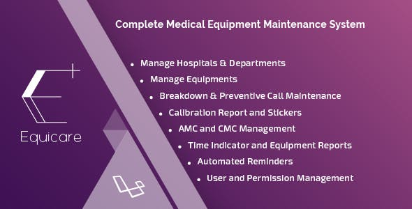 Equicare - A Medical Equipment Maintenance System
