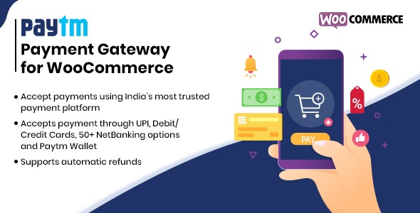 Paytm Payment Gateway for WooCommerce - CodeCanyon Item for Sale