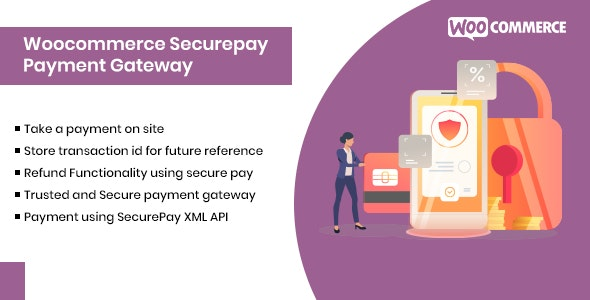 Woocommerce Securepay Payment Gateway Plugin - CodeCanyon Item for Sale
